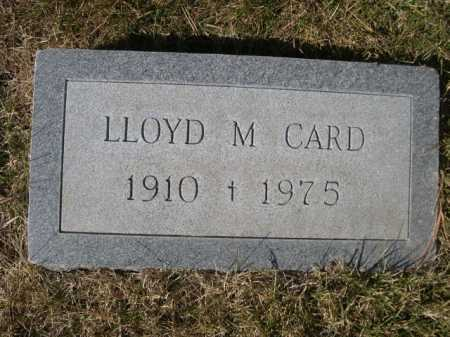 CARD, LLOYD M. - Dawes County, Nebraska | LLOYD M. CARD - Nebraska Gravestone Photos