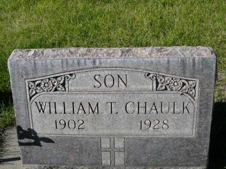 CHAULK, WILLIAM T. - Dawes County, Nebraska | WILLIAM T. CHAULK - Nebraska Gravestone Photos