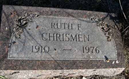CHRISMEN, RUTH F. - Dawes County, Nebraska | RUTH F. CHRISMEN - Nebraska Gravestone Photos