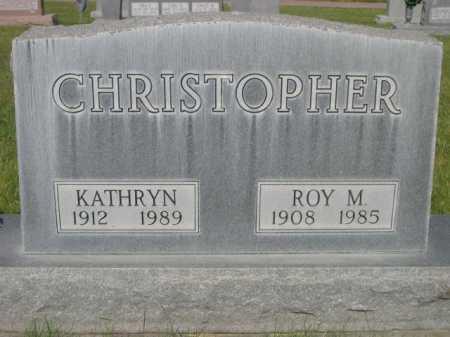 CHRISTOPHER, ROY M. - Dawes County, Nebraska | ROY M. CHRISTOPHER - Nebraska Gravestone Photos