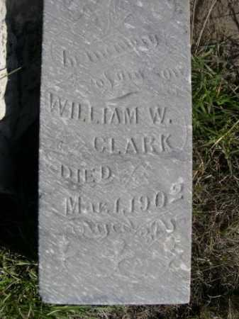 CLARK, WILLIAM W. - Dawes County, Nebraska | WILLIAM W. CLARK - Nebraska Gravestone Photos