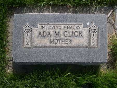 CLICK, ADA M. - Dawes County, Nebraska | ADA M. CLICK - Nebraska Gravestone Photos
