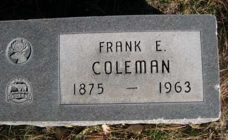 COLEMAN, FRANK E - Dawes County, Nebraska | FRANK E COLEMAN - Nebraska Gravestone Photos