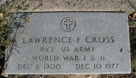 CROSS, LAWRENCE F. - Dawes County, Nebraska | LAWRENCE F. CROSS - Nebraska Gravestone Photos