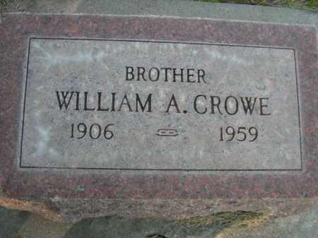 CROWE, WILLIAM A. - Dawes County, Nebraska   WILLIAM A. CROWE - Nebraska Gravestone Photos