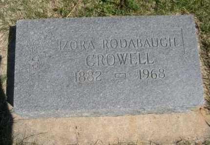 CROWELL, IZORA RODABAUGH - Dawes County, Nebraska | IZORA RODABAUGH CROWELL - Nebraska Gravestone Photos