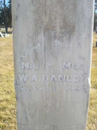 DANLEY, INFANT DAU OF MR. & MRS. W.A. - Dawes County, Nebraska | INFANT DAU OF MR. & MRS. W.A. DANLEY - Nebraska Gravestone Photos