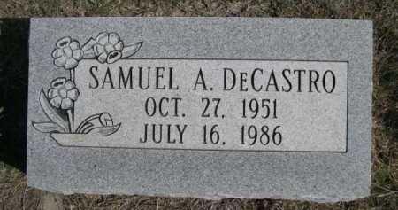 DECASTRO, SAMUEL A. - Dawes County, Nebraska | SAMUEL A. DECASTRO - Nebraska Gravestone Photos