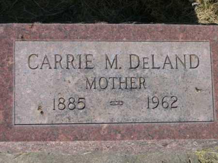 DELAND, CARRIE M. - Dawes County, Nebraska | CARRIE M. DELAND - Nebraska Gravestone Photos
