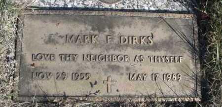 DIRKS, MARK F. - Dawes County, Nebraska | MARK F. DIRKS - Nebraska Gravestone Photos
