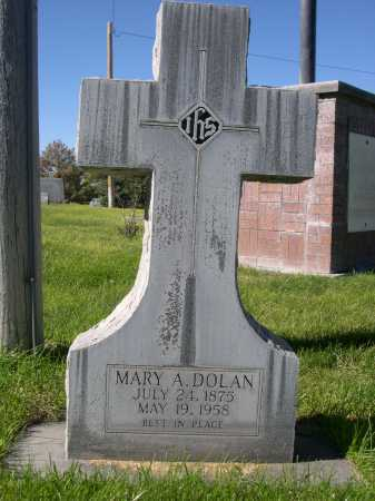 DOLAN, MARY A. - Dawes County, Nebraska | MARY A. DOLAN - Nebraska Gravestone Photos