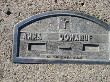 DONAHUE, ANNA - Dawes County, Nebraska | ANNA DONAHUE - Nebraska Gravestone Photos