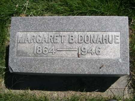 DONAHUE, MARGARET B. - Dawes County, Nebraska   MARGARET B. DONAHUE - Nebraska Gravestone Photos