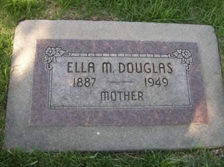DOUGLAS, ELLA M. - Dawes County, Nebraska   ELLA M. DOUGLAS - Nebraska Gravestone Photos