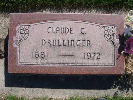 DRULLINGER, CLAUDE C. - Dawes County, Nebraska | CLAUDE C. DRULLINGER - Nebraska Gravestone Photos