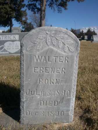 EBENER, WALTER - Dawes County, Nebraska | WALTER EBENER - Nebraska Gravestone Photos