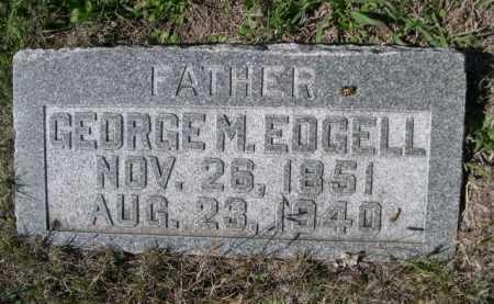EDGELL, GEORGE M. - Dawes County, Nebraska   GEORGE M. EDGELL - Nebraska Gravestone Photos