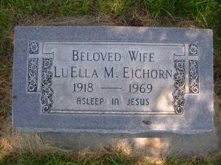 EICHORN, LUELLA M. - Dawes County, Nebraska   LUELLA M. EICHORN - Nebraska Gravestone Photos