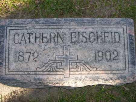 EISCHEID, CATHERN - Dawes County, Nebraska | CATHERN EISCHEID - Nebraska Gravestone Photos