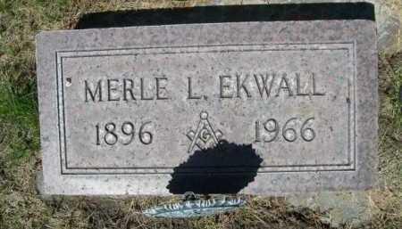 EKWALL, MERLE L. - Dawes County, Nebraska   MERLE L. EKWALL - Nebraska Gravestone Photos