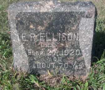ELLISON, E.R. - Dawes County, Nebraska | E.R. ELLISON - Nebraska Gravestone Photos