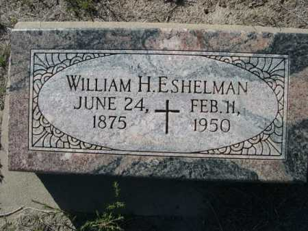 ESHELMAN, WILLAIM H. - Dawes County, Nebraska | WILLAIM H. ESHELMAN - Nebraska Gravestone Photos