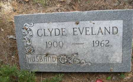 EVELAND, CLYDE - Dawes County, Nebraska | CLYDE EVELAND - Nebraska Gravestone Photos