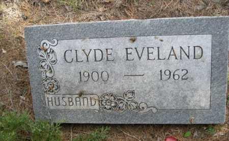EVELAND, CLYDE - Dawes County, Nebraska | CLYDE EVELAND - Nebraska Gravestone Photos