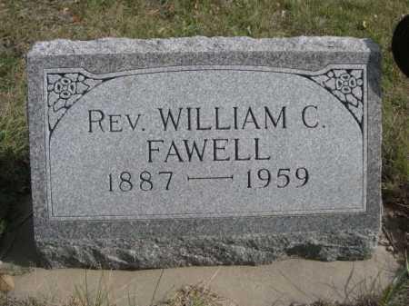 FAWELL, REV. WILLIAM C. - Dawes County, Nebraska | REV. WILLIAM C. FAWELL - Nebraska Gravestone Photos