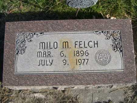 FELCH, MILO M. - Dawes County, Nebraska | MILO M. FELCH - Nebraska Gravestone Photos