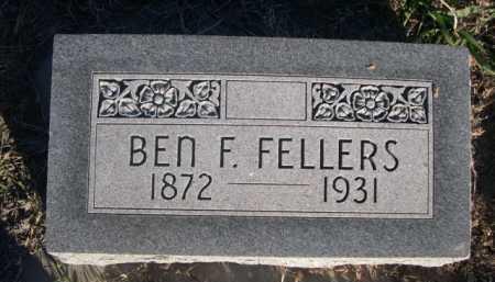 FELLERS, BEN F. - Dawes County, Nebraska | BEN F. FELLERS - Nebraska Gravestone Photos