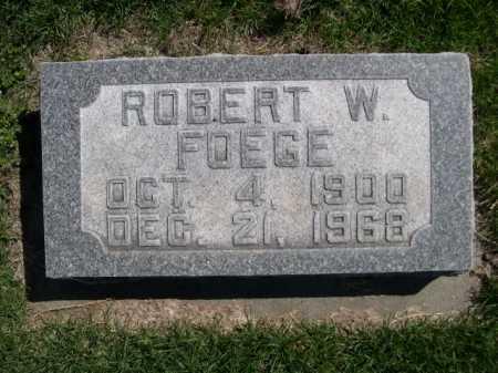 FOEGE, ROBERT W. - Dawes County, Nebraska | ROBERT W. FOEGE - Nebraska Gravestone Photos