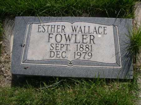 FOWLER, ESTHER - Dawes County, Nebraska   ESTHER FOWLER - Nebraska Gravestone Photos