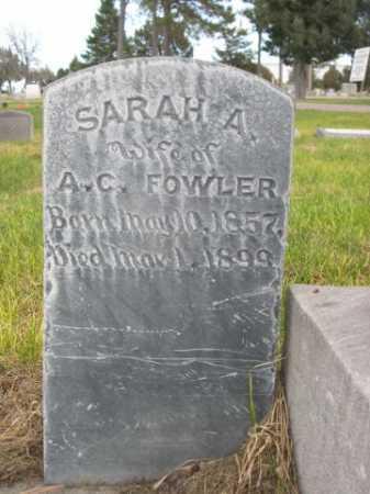 FOWLER, SARAH A. - Dawes County, Nebraska | SARAH A. FOWLER - Nebraska Gravestone Photos
