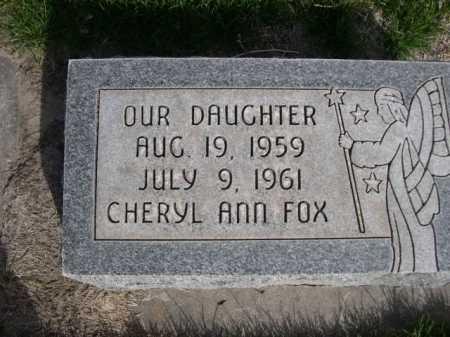 FOX, CHERYL ANN - Dawes County, Nebraska | CHERYL ANN FOX - Nebraska Gravestone Photos