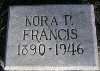 FRANCIS, NORA P. - Dawes County, Nebraska | NORA P. FRANCIS - Nebraska Gravestone Photos