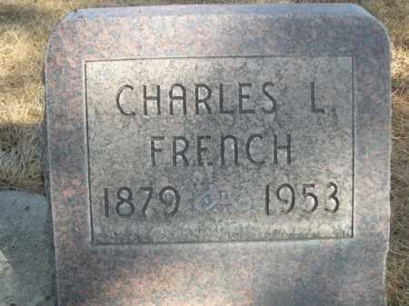 FRENCH, CHARLES L. - Dawes County, Nebraska | CHARLES L. FRENCH - Nebraska Gravestone Photos