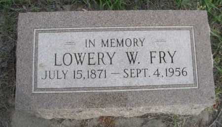 FRY, LOWERY W. - Dawes County, Nebraska | LOWERY W. FRY - Nebraska Gravestone Photos