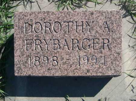 FRYBARGER, DOROTHY A. - Dawes County, Nebraska | DOROTHY A. FRYBARGER - Nebraska Gravestone Photos
