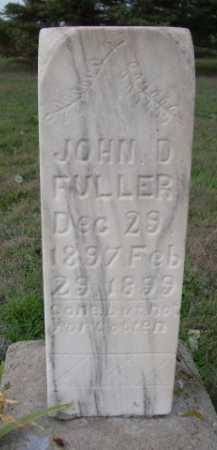 FULLER, JOHN D. - Dawes County, Nebraska   JOHN D. FULLER - Nebraska Gravestone Photos