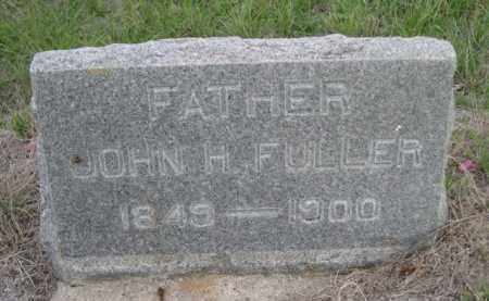 FULLER, JOHN H. - Dawes County, Nebraska | JOHN H. FULLER - Nebraska Gravestone Photos
