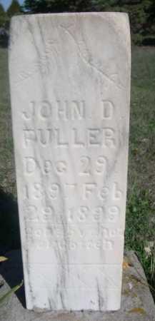 FULLER, JOHN D. - Dawes County, Nebraska | JOHN D. FULLER - Nebraska Gravestone Photos