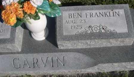 GARVIN, BEN FRANKLIN - Dawes County, Nebraska | BEN FRANKLIN GARVIN - Nebraska Gravestone Photos