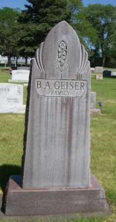 GEISER, B. A. FAMILY - Dawes County, Nebraska   B. A. FAMILY GEISER - Nebraska Gravestone Photos