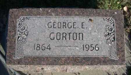 GORTON, GEORGE E. - Dawes County, Nebraska | GEORGE E. GORTON - Nebraska Gravestone Photos