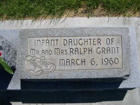 GRANT, INFANT DAUGHTER OF MR. & MRS. RALPH - Dawes County, Nebraska   INFANT DAUGHTER OF MR. & MRS. RALPH GRANT - Nebraska Gravestone Photos