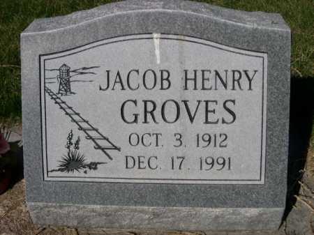 GROVES, JACOB HENRY - Dawes County, Nebraska | JACOB HENRY GROVES - Nebraska Gravestone Photos