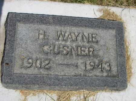 GUSNER, H. WAYNE - Dawes County, Nebraska | H. WAYNE GUSNER - Nebraska Gravestone Photos