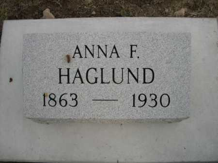 HAGLUND, ANNA F. - Dawes County, Nebraska | ANNA F. HAGLUND - Nebraska Gravestone Photos