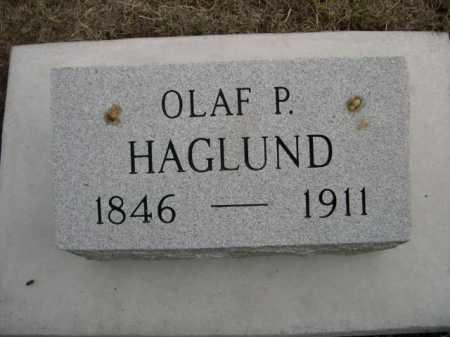 HAGLUND, OLAF P. - Dawes County, Nebraska | OLAF P. HAGLUND - Nebraska Gravestone Photos